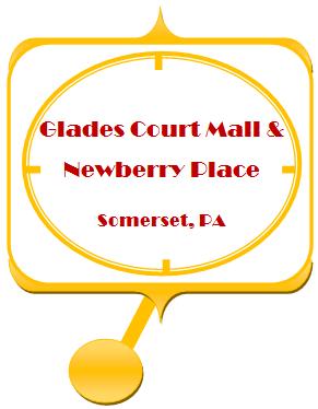 Glades Court Mall & Newberry Place, Somerset, PA
