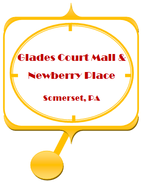 Glades Court Mall & Newberry Place, Somerset, PA